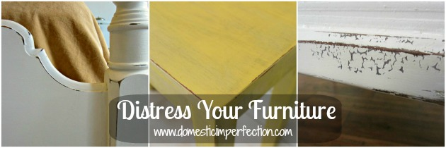 distress your furniture