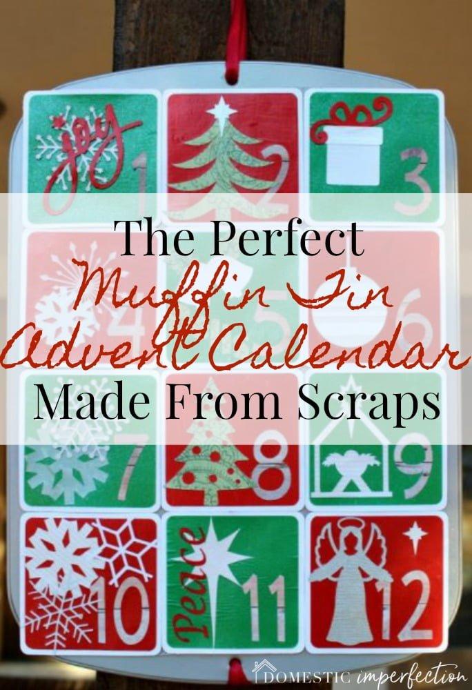 perfect muffin tin advent calendar